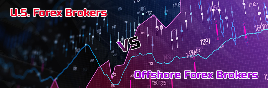 Trading with US Forex Brokers vs Offshore Forex Brokers
